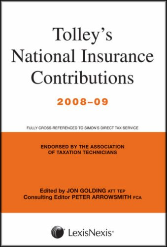 Tolley s National Insurance Contributions 2008-09: Main Annual (Paperback): Jon Golding, Peter ...