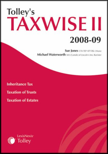 Tolley's Taxwise II: Jones, Sue, Waterworth, Michael