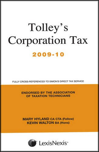 Tolley s Corporation Tax 2009-10: Main Annual (Paperback): Mary Hyland, Kevin Walton