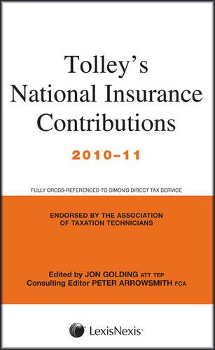 Tolley's National Insurance Contributions 2010-11 (0754538885) by Jon Golding; Peter Arrowsmith