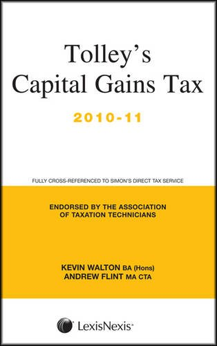 Tolley's Capital Gains Tax 2010-11 Main Annual (0754538923) by Walton, Kevin