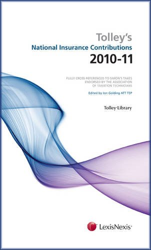 Tolley's National Insurance Contributions 2010-11. Main Annual Plus Supplement (0754540049) by Jon Golding; Peter Arrowsmith