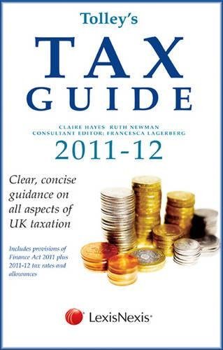Tolley's Tax Guide 2011-12: Burrows, Rita, Homer,