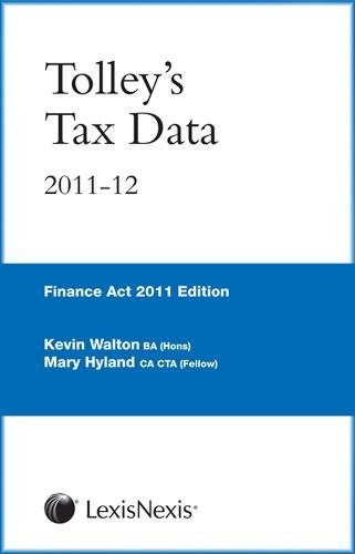 Tolley's Tax Data 2011-12 (Finance ACT Edition) (0754540723) by Walton, Kevin