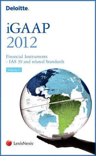 Deloitte iGAAP 2012: v. C: Financial Instruments