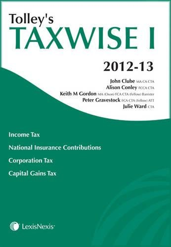 9780754543480: Tolley's Taxwise I 2012-13 (Tax Guide)