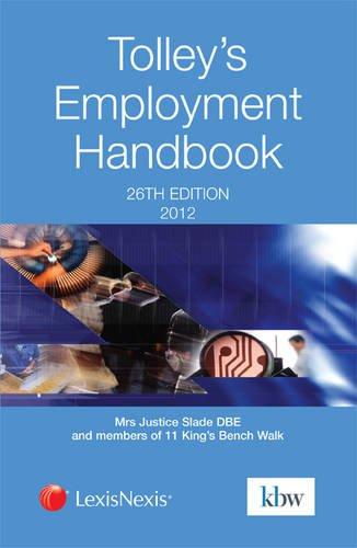 Tolley's Employment Handbook: Justice Slade