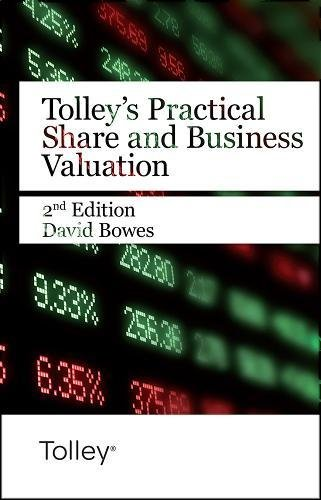 Tolley's Practical Share and Business Valuation: David Bowes