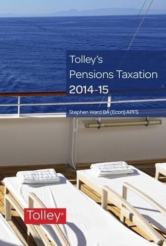 9780754549352: Tolley's Pensions Taxation 2014-2015