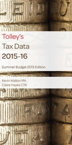 Tolley s Tax Data 2015-16 (Summer Budget edition): Kevin Walton, Claire Hayes