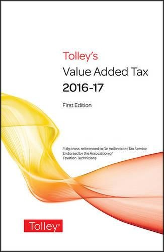 9780754552833: Tolley's Value Added Tax 2016: (includes First and Second editions)