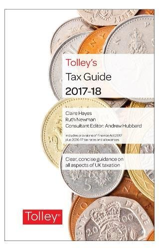 9780754553908: Tolley's Tax Guide 2017-18