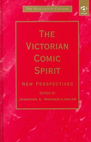 9780754600169: The Victorian Comic Spirit: New Perspectives (Nineteenth Century)