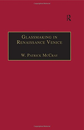 9780754600503: Glassmaking in Renaissance Venice: The Fragile Craft