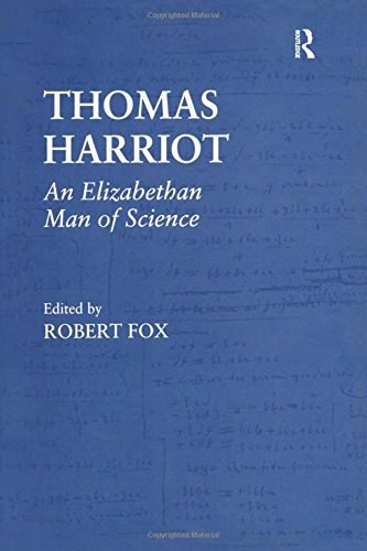 9780754600787: Thomas Harriot: An Elizabethan Man of Science