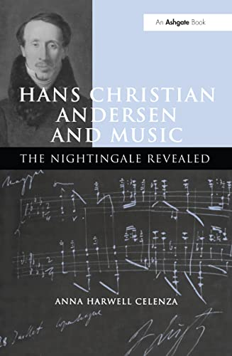 9780754601401: Hans Christian Andersen and Music: The Nightingale Revealed