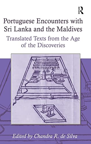 9780754601869: Portuguese Encounters with Sri Lanka and the Maldives: Translated Texts from the Age of the Discoveries (Portuguese Encounters with the World in the Age of the Disco)