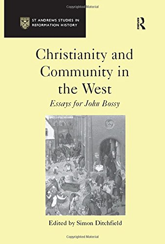 9780754602408: Christianity and Community in the West: Essays for John Bossy