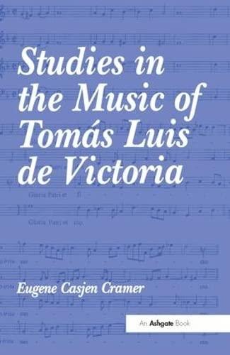 9780754602415: Studies in the Music of Tomas Luis de Victoria