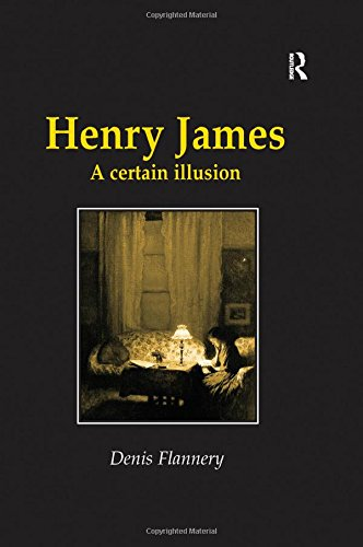 9780754602484: Henry James: A Certain Illusion