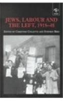 9780754602620: Jews, Labour and the Left, 1918-48