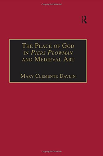 9780754602705: The Place of God in Piers Plowman and Medieval Art