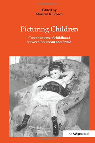 9780754602774: Picturing Children: Constructions of Childhood Between Rousseau and Freud