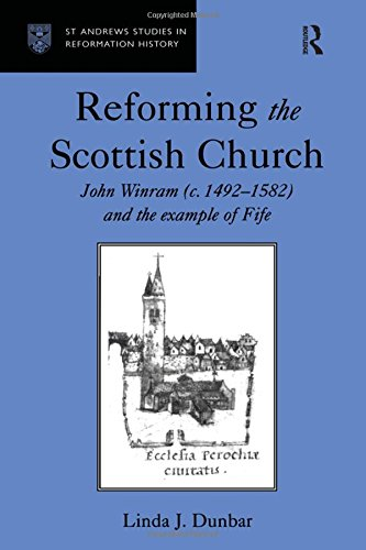 9780754603436: Reforming the Scottish Church: John Winram (c. 1492-1582) and the Example of Fife (St Andrews Studies in Reformation History)