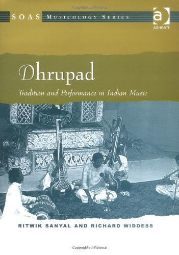 9780754603795: Dhrupad: Tradition and Performance in Indian Music (Soas Musicology) (Soas Musicology)