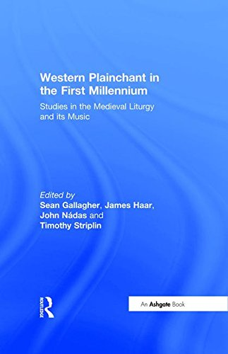 9780754603894: Western Plainchant in the First Millennium: Studies in the Medieval Liturgy and its Music