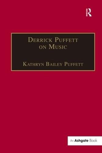 Derrick Puffett on Music: Puffett, Derrick, Puffett, Kathryn Bailey