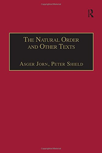 9780754604297: The Natural Order and Other Texts: Reconstructing Philosophy from the Artist's Viewpoint (Ashgate Translations in Philosophy, Theology & Religion)