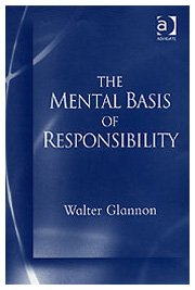 9780754604624: The Mental Basis of Responsibility