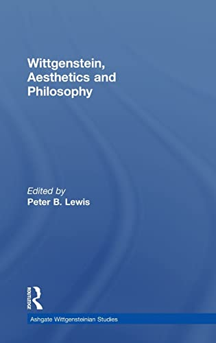 9780754605171: Wittgenstein, Aesthetics and Philosophy