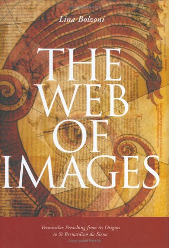9780754605515: The Web of Images: Vernacular Preaching from Its Origins to Saint Bernardino of Siena (Histories of Vision)