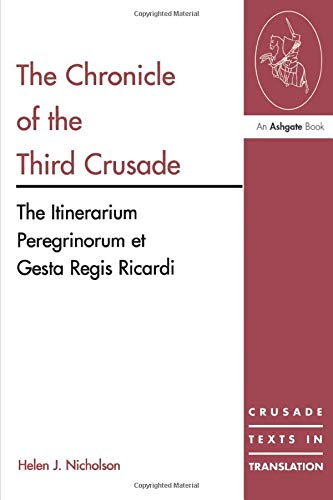 9780754605812: The Chronicle of the Third Crusade: The Itinerarium Peregrinorum et Gesta Regis Ricardi (Crusade Texts in Translation)