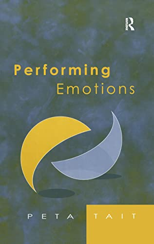 9780754606383: Performing Emotions: Gender, Bodies, Spaces, in Chekhov's Drama and Stanislavski's Theatre