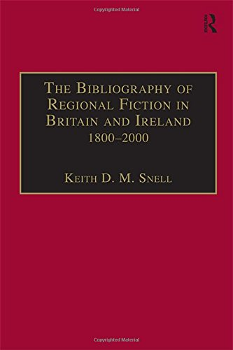 9780754606666: The Bibliography of Regional Fiction in Britain and Ireland, 1800–2000