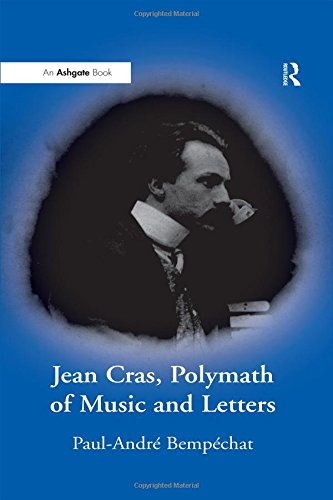 9780754606833: Jean Cras, Polymath of Music and Letters