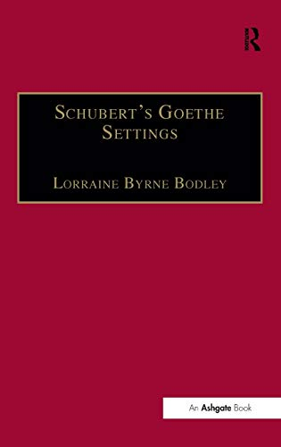 9780754606956: Schubert's Goethe Settings