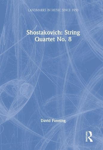 9780754606994: Shostakovich: String Quartet No.8 (Landmarks in Music Since 1950)