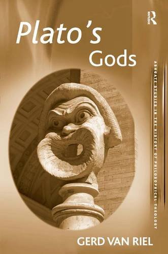 9780754607007: Plato's Gods (Ashgate Studies in the History of Philosophical Theology)
