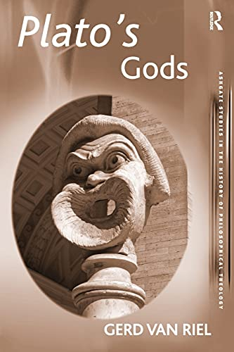 9780754607014: Plato's Gods (Ashgate Studies in the History of Philosophical Theology)