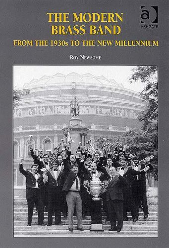 9780754607175: The Modern Brass Band: From the 1930s to the New Millennium