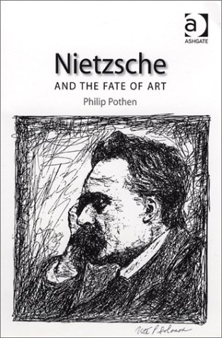 9780754607939: Nietzsche and the Fate of Art (Routledge Library Editions: Continental Philosophy)