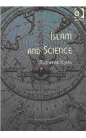 9780754608004: Islam and Science (Ashgate Science and Religion Series) (Ashgate Science and Religion Series)