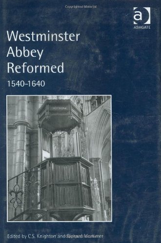 9780754608608: Westminster Abbey Reformed: 1540-1640
