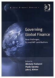 Governing Global Finance: New Challenges, G7 and: Michele Fratianni (Editor),