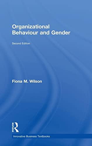9780754609001: Organizational Behaviour and Gender (Innovative Business Textbooks)