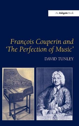 9780754609285: Francois Couperin and 'The Perfection of Music'